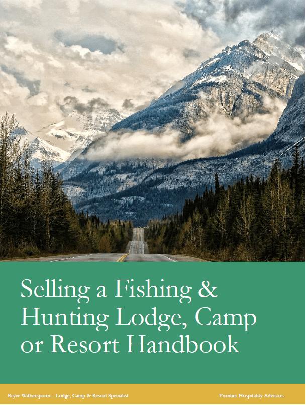 Selling a fishing & hunting lodge, camp or resort handbook