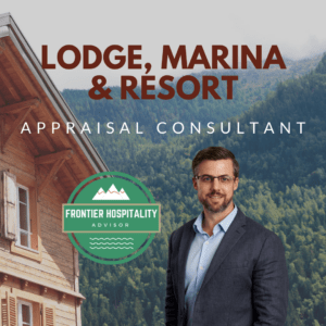 Fishing & Hunting Lodge, Marina and Resort Appraisal Consultant