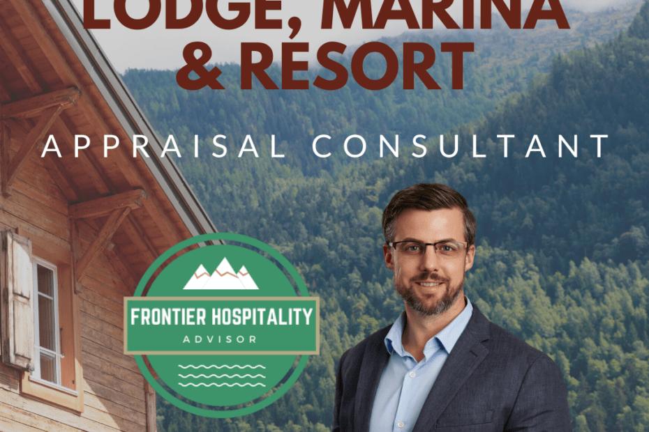 Fishing & Hunting Lodge, Marina and Resort Appraisal Consultant