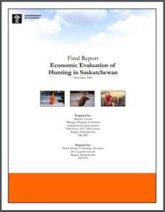 Economic Evaluation of Hunting in Saskatchewan