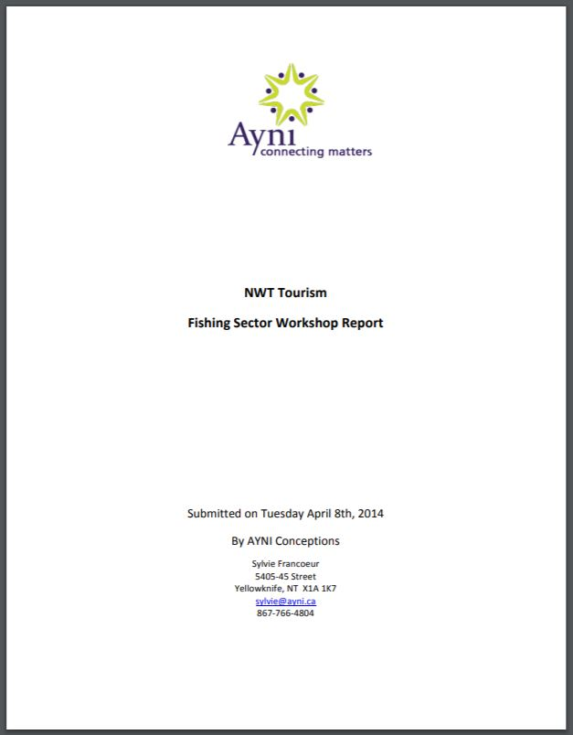 NWT Tourism Fishing Sector Workshop Report