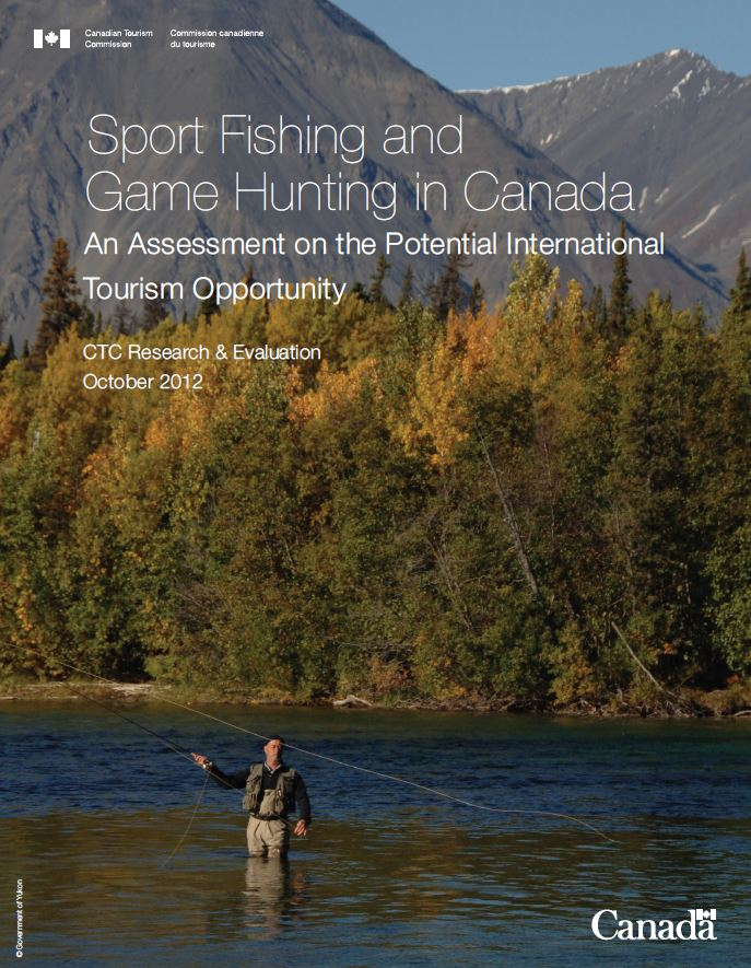 Sport Fishing and Game Hunting in Canada As Assessment on the Potential International Tourism Opportunity